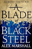 A Blade of Black Steel (eBook, ePUB)