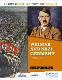 Hodder GCSE History for Edexcel: Weimar and Nazi Germany, 1918-39 (eBook, ePUB)