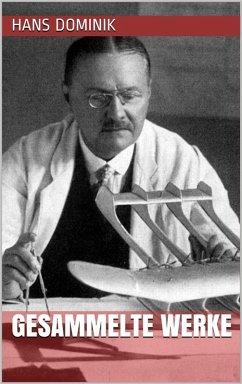 Hans Dominik - Gesammelte Werke (eBook, ePUB)