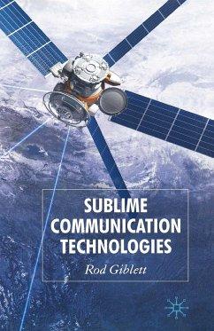Sublime Communication Technologies (eBook, PDF)