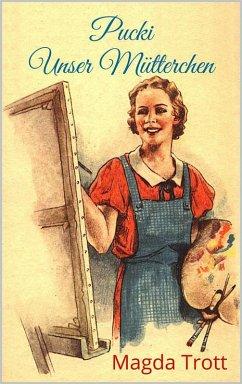 Pucki - Unser Mutterchen (Illustrierte Ausgabe)