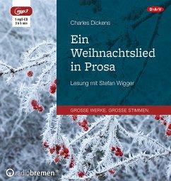 Ein Weihnachtslied in Prosa, 1 MP3-CD - Dickens, Charles