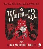 Warren der 13. und das Magische Auge / Warren der 13. Bd.1