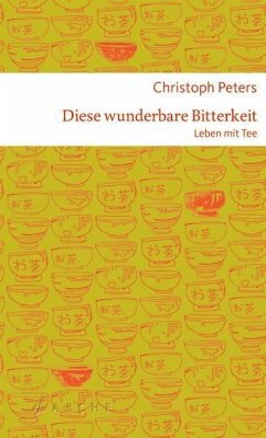 Diese wunderbare Bitterkeit - Peters, Christoph