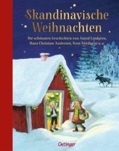 Skandinavische Weihnachten - Lagerlöf, Selma; Kunnas, Mauri; Lindgren, Astrid; Nordqvist, Sven; Andersen, Hans-Christian