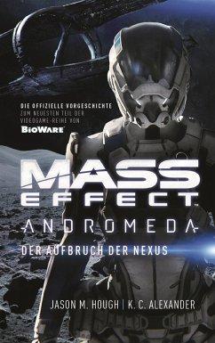 Mass Effect: Andromeda - Der Aufbruch der Nexus