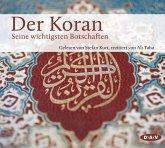 Der Koran. Seine wichtigsten Botschaften, 3 Audio-CDs