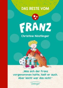 Das Beste vom Franz - Nöstlinger, Christine
