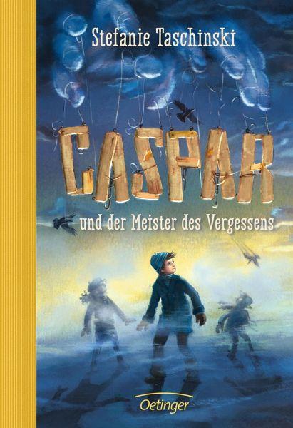 Caspar Und Der Meister Des Vergessens Von Stefanie