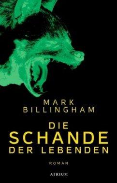 Die Schande der Lebenden - Billingham, Mark
