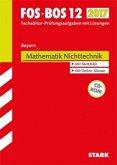 Abiturprüfung FOS/BOS Bayern 2017 - Mathematik Nichttechnik 12. Klasse