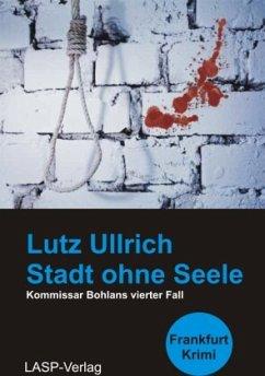Stadt ohne Seele - Ullrich, Lutz