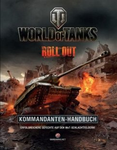 World of Tanks Kommandanten-Handbuch - Hattfield, Tom; Hall, Roland