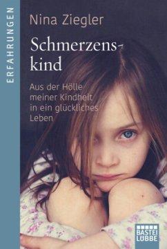 Schmerzenskind - Ziegler, Nina