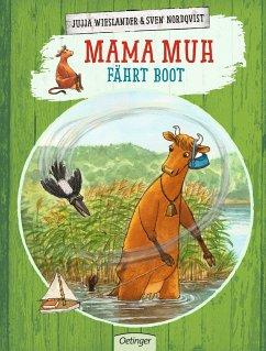 Mama Muh fährt Boot / Mama Muh Bd.12 - Wieslander, Jujja