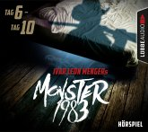Monster 1983: Tag 6 - Tag 10, 5 Audio-CDs