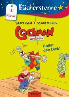 Haltet den Dieb! / Coolman und ich Büchersterne Bd.5 - Bertram, Rüdiger