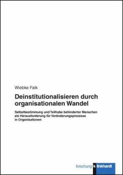 Deinstitutionalisieren durch organisationalen W...