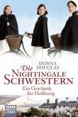 Ein Geschenk der Hoffnung / Die Nightingale Schwestern Bd.5