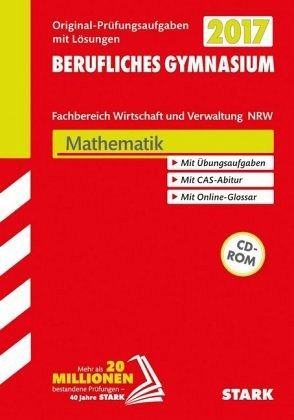 abitur 2017 berufliches gymnasium nordrhein westfalen mathematik schulbuch. Black Bedroom Furniture Sets. Home Design Ideas