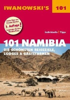 101 Namibia - Die schönsten Reiseziele, Lodges ...