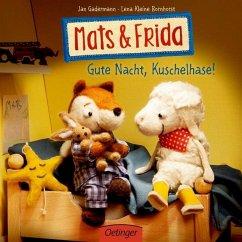 Gute Nacht, Kuschelhase! / Mats & Frida Bd.2 - Kleine Bornhorst, Lena