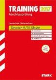 Training Abschlussprüfung Hauptschule Niedersachsen 2017 - Deutsch 9./10. Klasse, mit CD