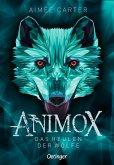 Das Heulen der Wölfe / Animox Bd.1