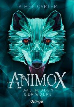 Das Heulen der Wölfe / Animox Bd.1 - Carter, Aimee