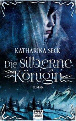 Die silberne Königin - Seck, Katharina