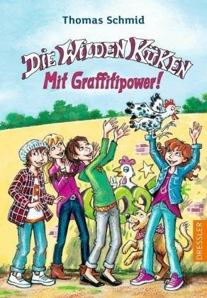 Buch-Reihe Die Wilden Küken von Thomas Schmid