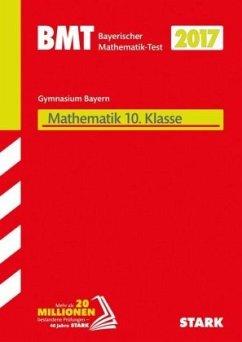 bayerischer mathematiktest bmt 2017 gymnasium 10