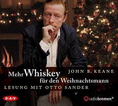 Mehr Whiskey für den Weihnachtsmann, 1 Audio-CD - Keane, John B.