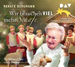 Wir brauchen viel mehr Schafe / Online-Omi Bd.6 (2 Audio-CDs) - Bergmann, Renate