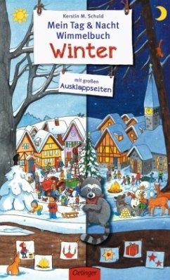 Mein Tag & Nacht Wimmelbuch Winter - Schuld, Kerstin M.