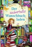 Der zauberhafte Wunschbuchladen Bd.1