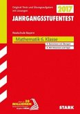 Jahrgangsstufentest Mathematik Bayern Realschule 2017 6. Klasse