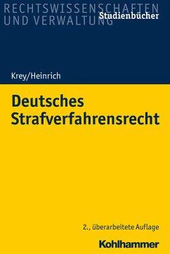 Deutsches Strafverfahrensrecht - Krey, Volker;Heinrich, Manfred
