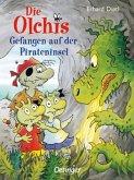 Gefangen auf der Pirateninsel / Die Olchis-Kinderroman Bd.10