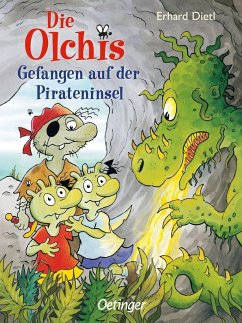 Gefangen auf der Pirateninsel / Die Olchis-Kinderroman Bd.10 - Dietl, Erhard