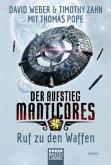 Ruf zu den Waffen / Der Aufstieg Manticores Bd.2