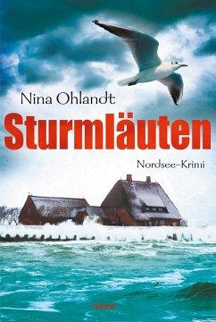 Sturmläuten / Kommissar John Benthien Bd.4 - Ohlandt, Nina