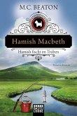 Hamish Macbeth fischt im Trüben / Hamish Macbeth Bd.1