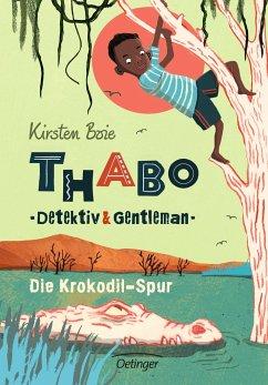 Die Krokodil-Spur / Thabo - Detektiv & Gentleman Bd.2 - Boie, Kirsten