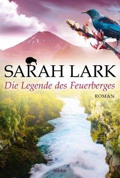 Die Legende des Feuerberges / Feuerblüten Trilogie Bd.3 - Lark, Sarah