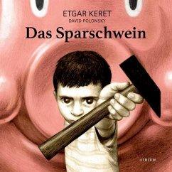 Das Sparschwein - Keret, Etgar