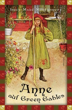 Anne auf Green Gables (Neuübersetzung) - Montgomery, Lucy Maud