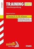 Training Abschlussprüfung Hauptschule Niedersachsen 2017 - Deutsch 9./10. Klasse Lösungen