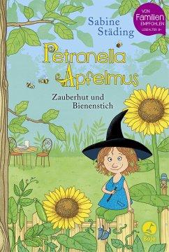 Zauberhut und Bienenstich / Petronella Apfelmus Bd.4 - Städing, Sabine