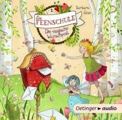 Die magische Wunschpost / Die Feenschule Bd.2 (1 Audio-CD) - Rose, Barbara